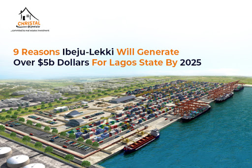 9 Reasons Ibeju-Lekki Will Generate Over $5b Dollars For Lagos State By 2025