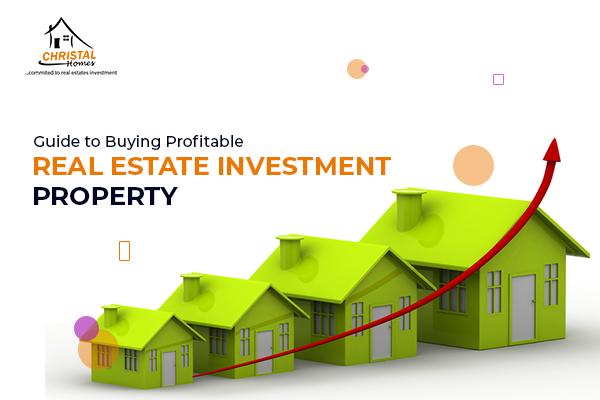 Guide to Buying a Profitable Real Estate Investment Property