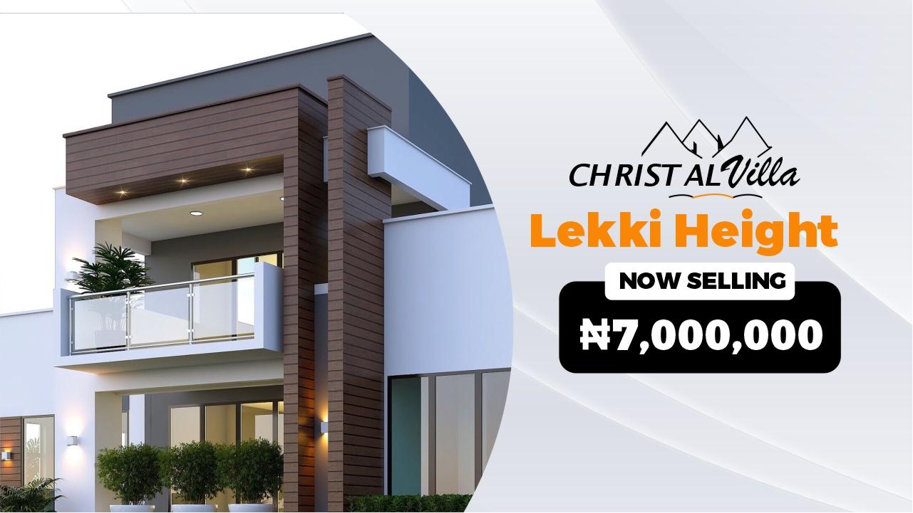 Christal Villa — Lekki Heights Estate